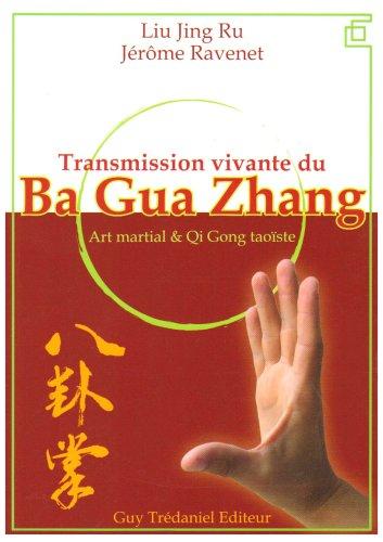 Transmission vivante du Ba Gua Zhang