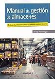 Manual de gestión de almacenes: 0 (Biblioteca de logística)