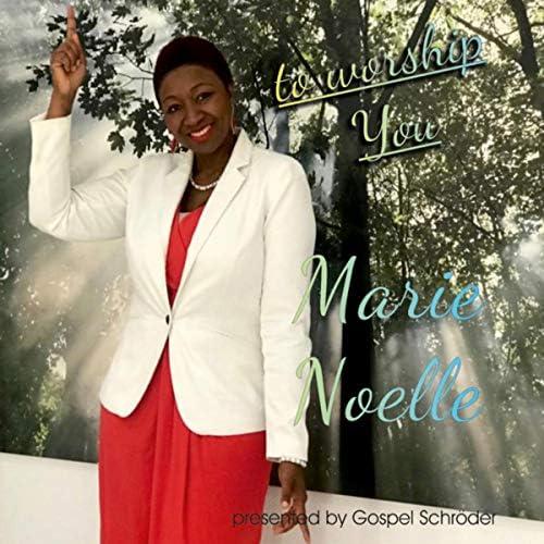 Marie Noelle feat. Gospel Schroeder
