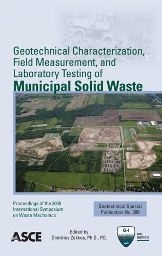 Geotechnical Characterization, Field Measurement, and Laboratory Testing of Municipal Solid Waste (Geotechnical Special Publication 209)