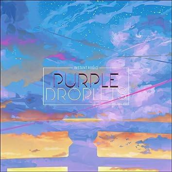 Purple Droplets