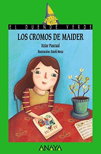 Los cromos de Maider (LITERATURA INFANTIL - El Duende Verde)