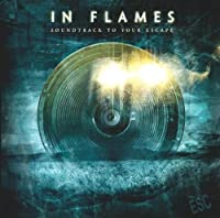Soundtrack to Your Escape by In Flames (2011-01-26)