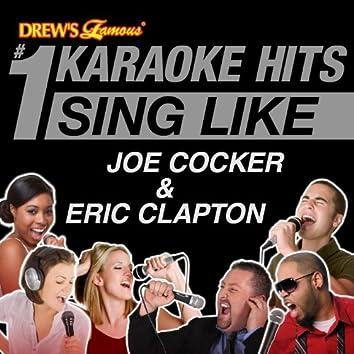 Drew's Famous #1 Karaoke Hits: Sing Like Joe Cocker & Eric Clapton