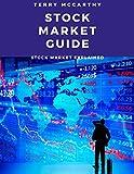 Stock Market Guide: Stock Market Explained (English Edition)