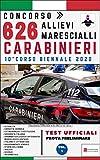Concorso 626 Allievi Marescialli Carabinieri – 10° Corso Biennale 2020 – TEST UFFICIALI Prova Preliminare: Volume 1 (Concorsi P.A.)