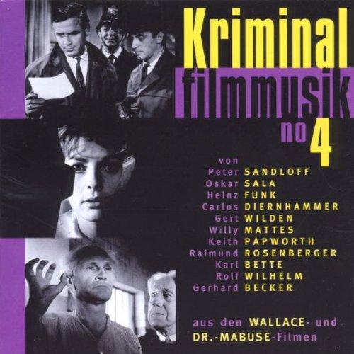 Kriminalfilmmusik Vol. 4 (Edgar Wallace & Dr. Mabuse)