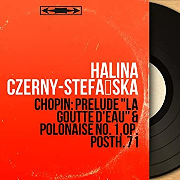 """Chopin: Prélude """"La goutte d'eau"""" & Polonaise No. 1, Op. Posth. 71 (Mono Version)"""