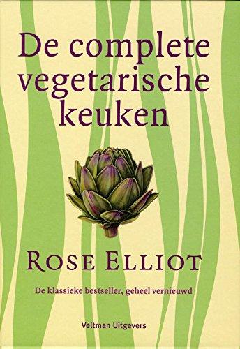 De complete vegetarische keuken: de klassieke bestseller, geheel vernieuwd
