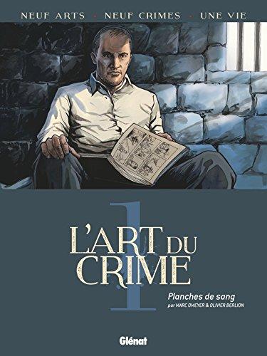L'Art du Crime - Tome 01: Planches de sang