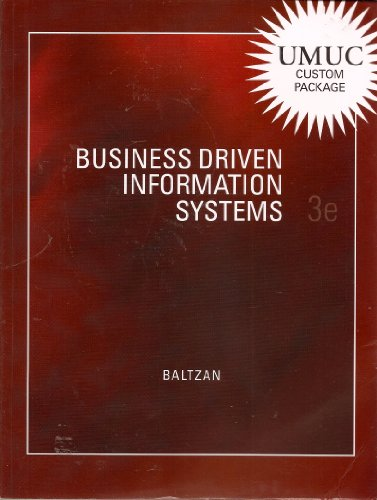 Business Driven Information Systems 3e (Umuc Custom Package)