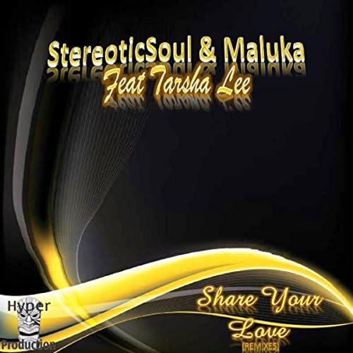StereoticSoul & MalukaDJ Feat. Tarsha Lee