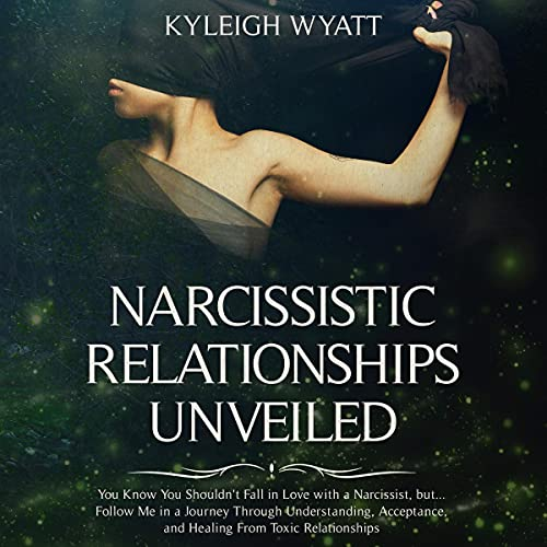 Narcissistic Relationships Unveiled cover art