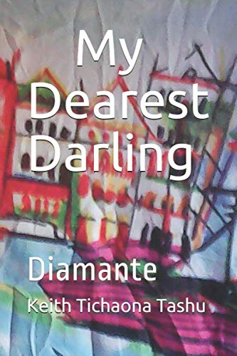 My Dearest Darling: Diamante (The Last Smile of Hope, Band 6)