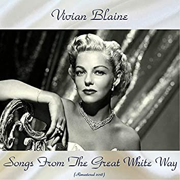 Songs From The Great White Way (Remastered 2018)