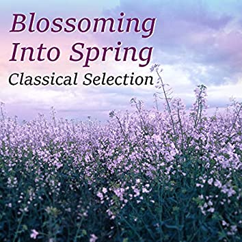 Blossoming Into Spring Classical Selection
