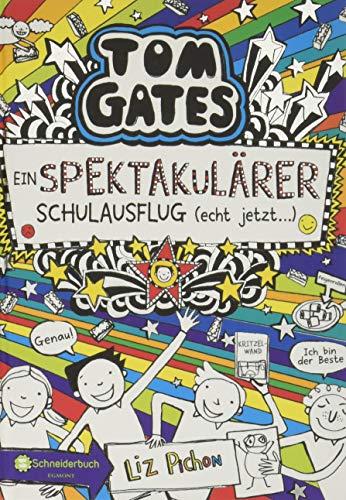 Tom Gates, Band 17: Ein spektakulärer Schulausflug - echt jetzt! (Tom Gates / Comic Roman: Comic Roman, Band 17)