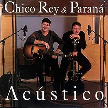 Chico Rey & Paraná - Acústico, Vol. 13