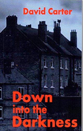Book: Down into the Darkness by David Carter