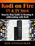 How to Unlock Kodi on Fire TV & TV Stick: App Download & Jailbreak Step by Step Guide