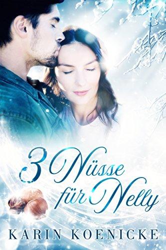 New York Cinderella: Drei Nüsse für Nelly