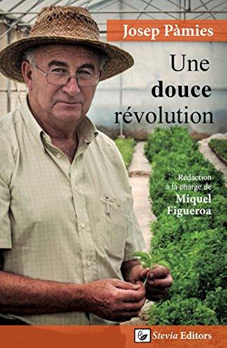 Une douce révolution (French Edition)
