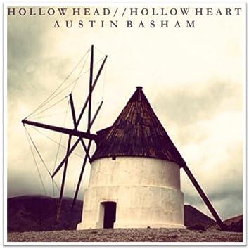 Hollow Head / Hollow Heart