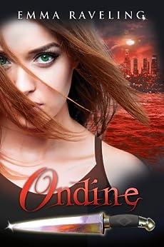 Ondine (Ondine Quartet #0.5) by [Emma Raveling]
