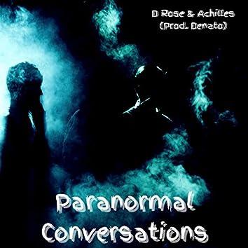 Paranormal Conversations (feat. Achilles)