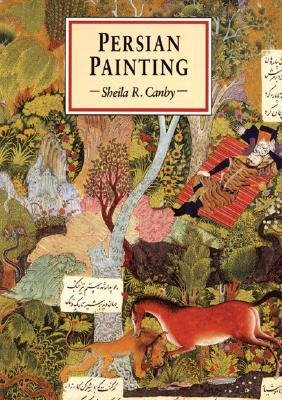 [(Persian Painting )] [Author: Sheila R. Canby] [May-2005]