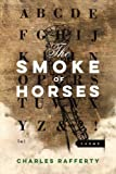 The Smoke of Horses (American Poets Continuum)