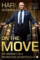 On the Move:: My Journey as a Serial Entrepreneur
