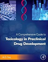 A Comprehensive Guide to Toxicology in Preclinical Drug Development