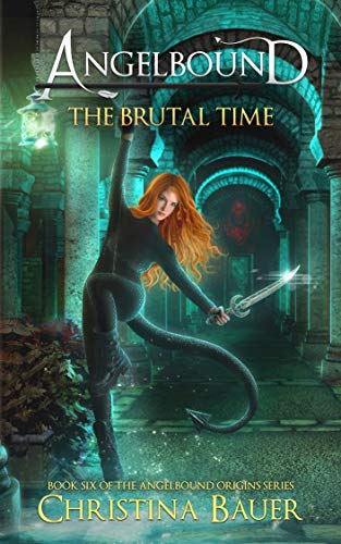 The Brutal Time Special Edition (Angelbound Origins Book 6) (English Edition)