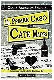 El primer caso de Cate Maynes (Serie Cate Maynes)