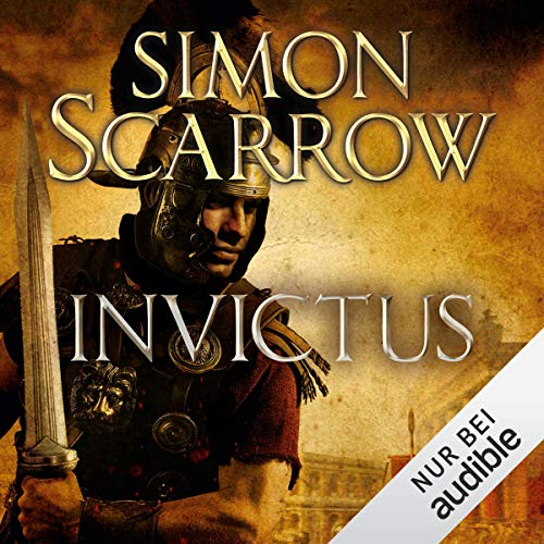 Invictus     Die Rom-Serie 15              By:                                                                                                                                 Simon Scarrow                               Narrated by:                                                                                                                                 Reinhard Kuhnert                      Length: 13 hrs and 45 mins     Not rated yet     Overall 0.0