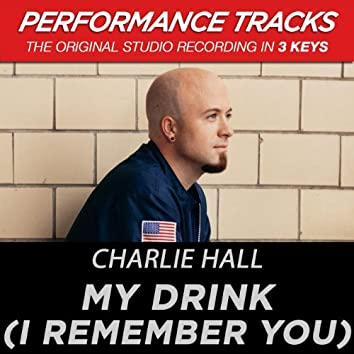 My Drink (I Remember You) (Performance Tracks)