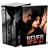 Never Let Me Go (L'Intégrale): (New Romance) (French Edition)
