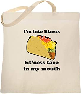 I'm Into Fitness Fit'ness Taco in My Mouth Funny Large Canvas Tote Bag Women