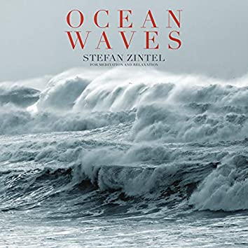 Ocean Waves (For Meditation and Relaxation)
