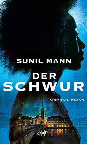 Buchseite und Rezensionen zu 'Der Schwur: Kriminalroman' von Sunil Mann