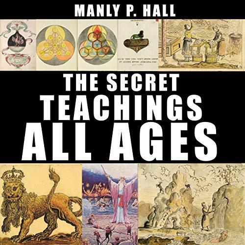 Page de couverture de The Secret Teachings of All Ages