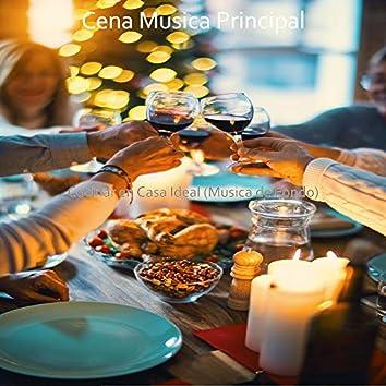 Cocinar en Casa Ideal (Musica de Fondo)