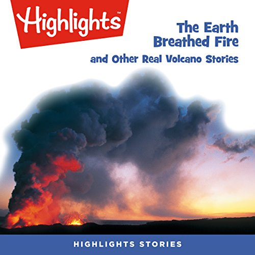 The Earth Breathed Fire and Other Real Volcano Stories copertina