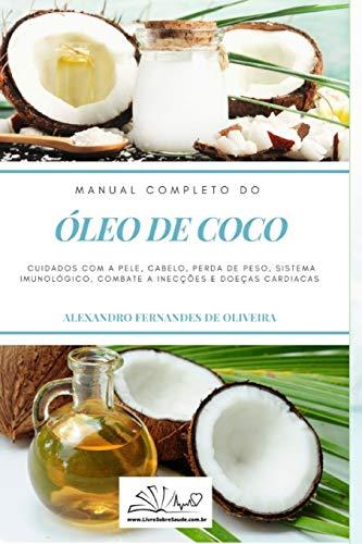 Óleo de Coco: Manual Completo