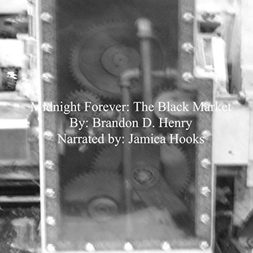 Midnight Forever: The Black Market audiobook cover art