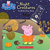 Night Creatures: A Lift-the-Flap Book (Peppa Pig)