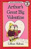 Arthur's Great Big Valentine (I Can Read Level 2)