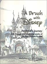 A Brush with Disney : An Artist's Journey, Told through the words and works of Herbert Dickens Ryman by David Mumford (2000-10-01)