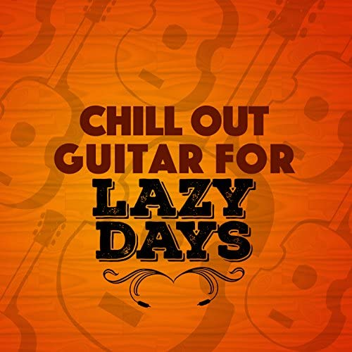 Guitar Chill Out & Guitar del Mar